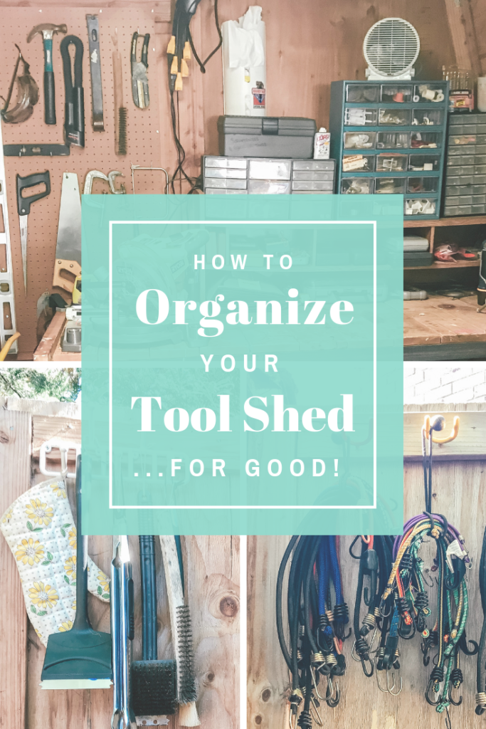 Organize Your Tool Shed
