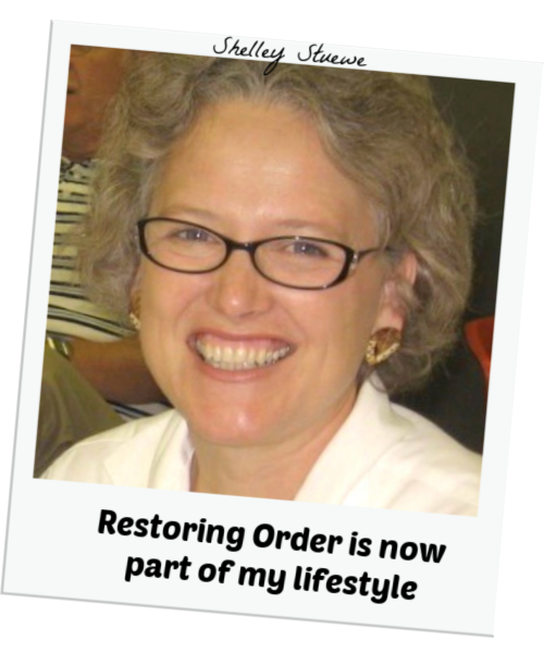 Shelley Stuewe - Restoring Order Now Part of My Lifestyle