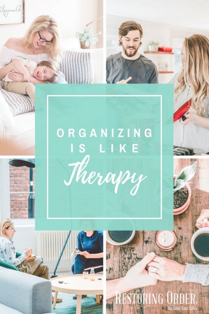 organizing is like therapy