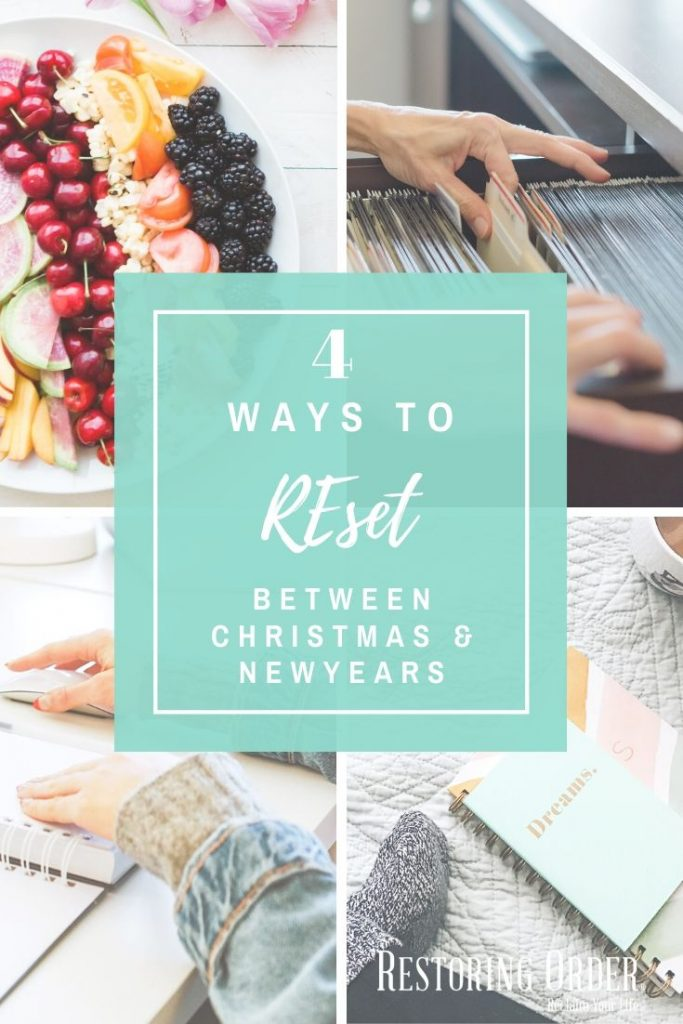 4 Ways to Reset Between Christmas and New Years
