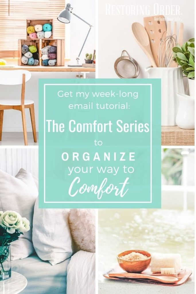 Organize Your Way to Comfort