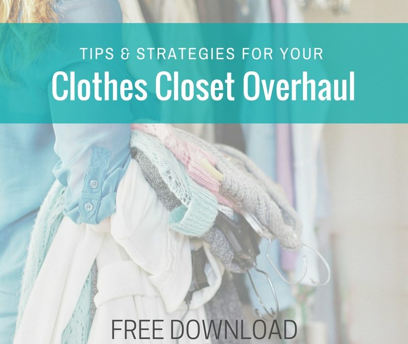 Tips & Strategies For Your Clothes Closet Overhaul (PDF Download)