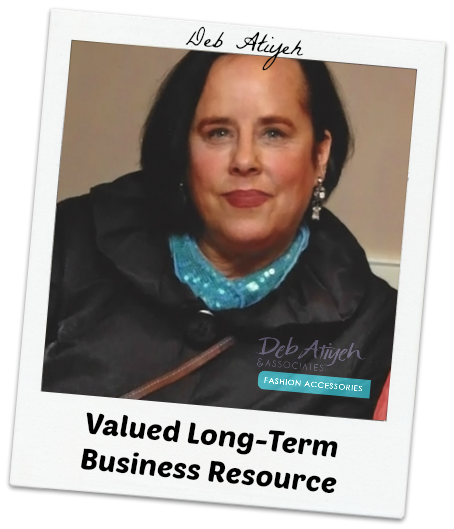 Deb Atiyeh - Valued Long-Term Business Resource