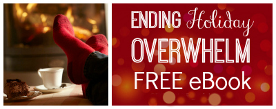 Ending Holiday Overwhelm Free Ebook Download