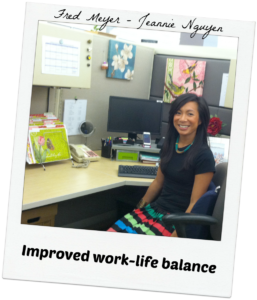 Fred-Meyer-Testimonial-Improved-Work-life-balance