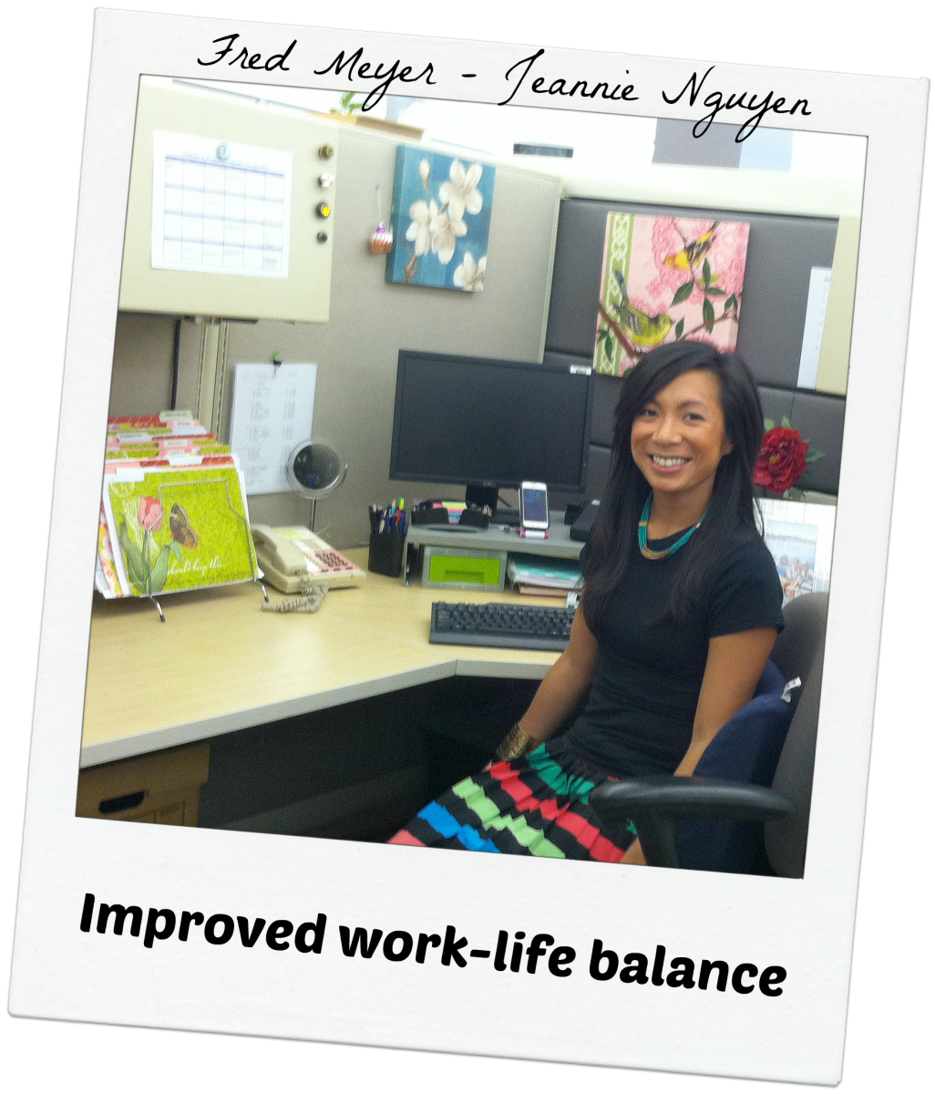 Jeannie Nguyen - Fred Meyer - Improved Work-Life Balance