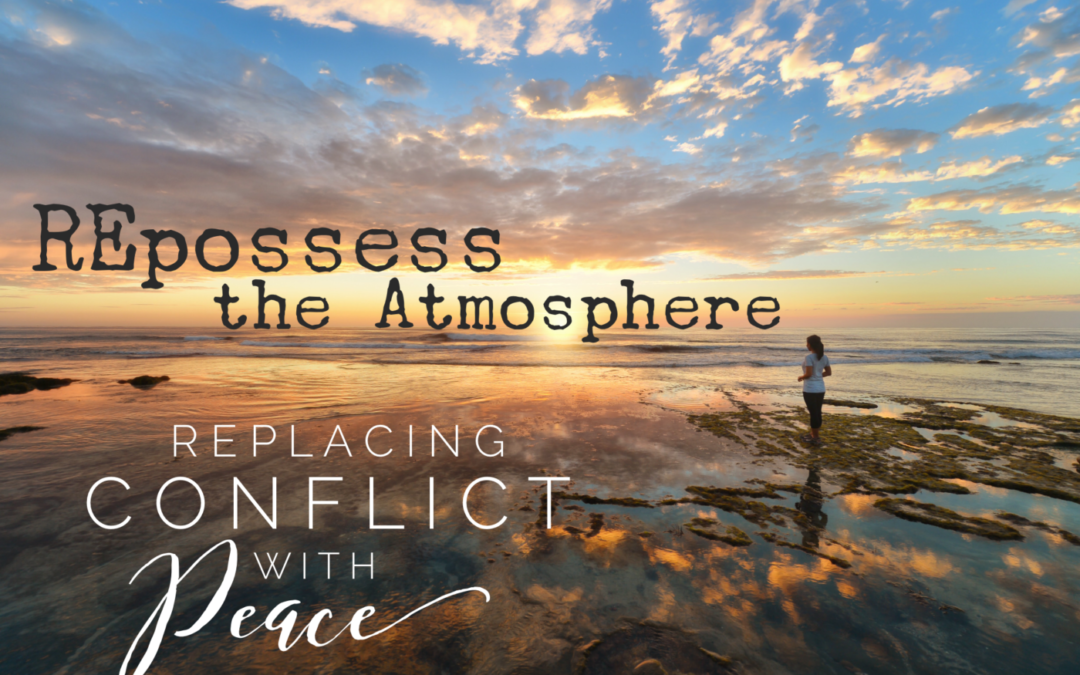 REpossess the Atmosphere: Replacing Conflict with Peace