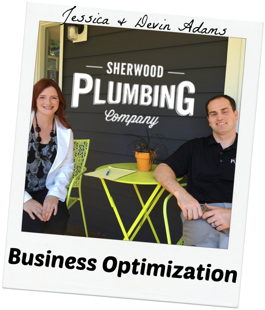 Jessica & Devin Adams - Business Optimization
