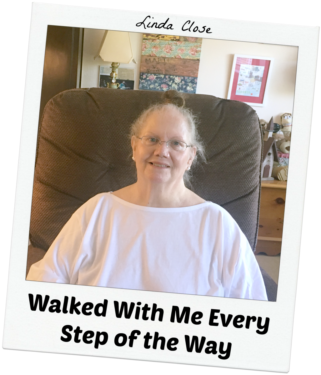 Linda Close - Walked With Me Every Step of the Way