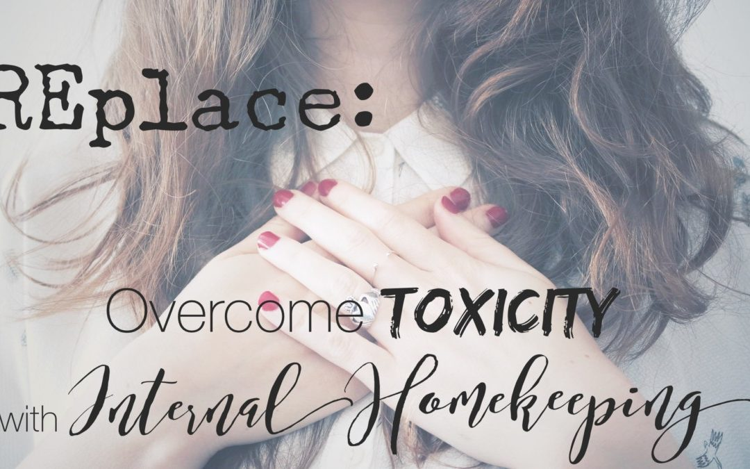 REplace: Overcome Toxicity with Internal Homekeeping