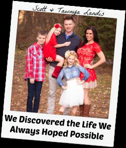 Scott & Tawnya Landis Client Story & Testimonial