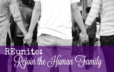 reunite rejoin the human family