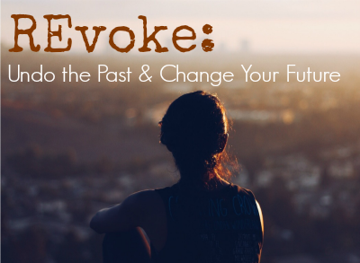 REvoke: Undo Your Past & Change Your Future
